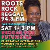 Reggae for Futurists +w/Guest Dr. Claire Nelson