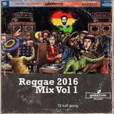 Reggae 2016 Mix Vol 1