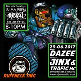 The Ruffneck Ting Takeover Show With Dazee and Guest Mix Jinx Ft Trafic MC 29th June 2017