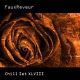 Fauxreveur - Chill Set XLVIII