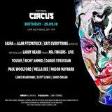 Sasha b2b Alan Fitzpatrick - Live at 16th Birthday Circus (Liverpool) - 29.09.2018