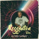 REGGAETON MIX 2