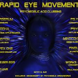 RAPID EYE MOVEMENT - DJ LIVE SET - DIRTY PROGRESSIVE - 145 BPM