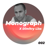Monograph X Dimitry Liss [002]