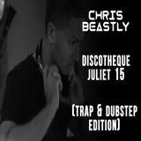Discotheque Juliet 15 (Trap & Dubstep Edition)