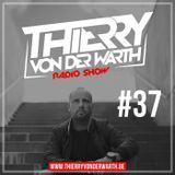 Thierry von der Warth -  Radio Show #37