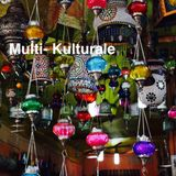 Multi- Kulturale