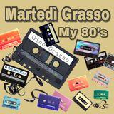 Martedì Grasso by Gino Grasso - My80's 19.12.2017