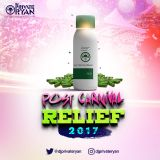 Private Ryan Presents Post Carnival Relief 2017 (Road Anthems)