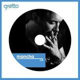 Grotto Podcast 018 Mancha