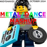 METAL/DANCE MASHUP