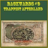 Backwards #9 - Trappist Afterland
