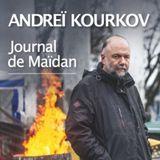 Journal de Maïdan - Andreï Kourkov