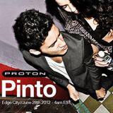 Pinto @ Edge City, Proton Radio