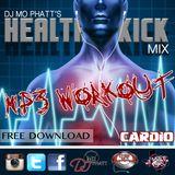 DJ Mo Phatt's Health Kick Mix - mp3 Workout Cardio