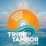 The Book Me For The Tribe/Tambor Cruise 2018 Mix