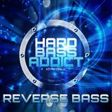 Hard Bass Addict - xCrAzYGaLx - Reverse Bass Mix (FREE DOWNLOAD)