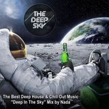 """The Deep Sky ♦ The Best Deep House & Chill Out Music ♦ """"Deep In The Sky"""" Mix by Nada"""