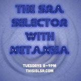 The SRA Selector with Netanya: Episode 2