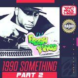 1990 Something Part 2