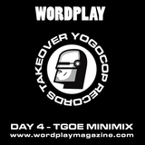 Wordplay - Yogocop Records Takeover - Day 4 - Benaddict - The Garden Of England EXCLUSIVE MINI MIX