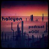 Halcyon Podcast #001 (Drum & Bass)