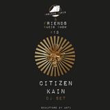 UP & Friends Radio Show 013 - Citizen Kain Dj Set