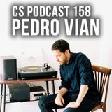 CS Podcast 158 - Pedro Vian