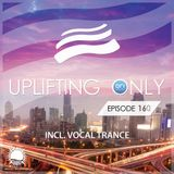 Abora Recordings - Uplifting Only 160 (incl. Vocal Trance)