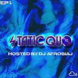 Static Quo Episode #1