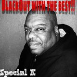 BLACKOUT WITH THE BEST. CHECK OUT THE REAL DJ FRANCHISE AND #therealspecialk