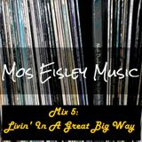 Mix 5: Livin' In A Great Big Way