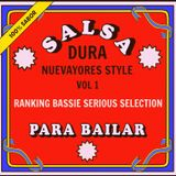 Salsa Dura - Nueva Yores Style Vol1 (Ranking Bassie Serious Selection)