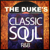The Duke's Classic Soul and R&B Revue | February 27, 2018