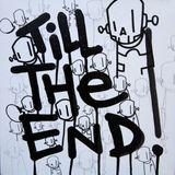tilltheend