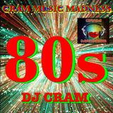 80s CRAM Music Madness ~ I ♥ EIGHTIES ~ DJ CRAM