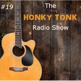 Honky Tonk Radio Show #19