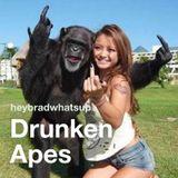 Drunken Apes