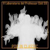 Il laboratorio del Professor Odd 59 - Pop in Classic