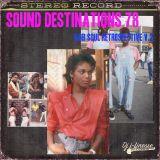 DJ J-Finesse Presents...Sound Destinations V.78 (An 80's Soul Retrospective V.2)!!!