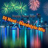 Dj Haui - Dance & Hardstyle Mix ( 100% Music ) 2014