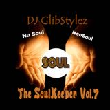 DJ GlibStylez - The SoulKeeper Vol.7 (R&B NeoSoul Mix)