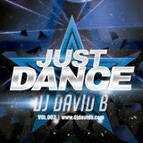 DJ David B - Just Dance - Vol. 003