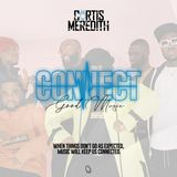 CONNECT | GOOD MUSIC - @CurtisMeredithh