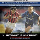 """STAGIONE 07. PUNTATA 12: """"Alla ricerca del Derby perduto"""" con Fabio Treves e Beppe Vigani"""