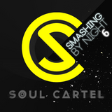 Soul Cartel - Smashing by Night #6 ADE Special