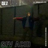 SFV Acid - 14th April 2017