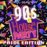 Live @ Soul Haven's 90s House Party!