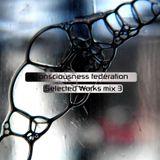 consciousness federation music mix 3