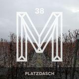M38: Platzdasch
